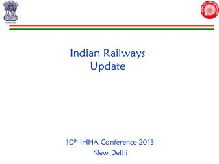 Indian Railways Update