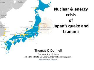 Nuclear & energy  crisis    of Japan's quake and tsunami
