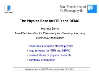 The Physics Base for ITER and DEMO