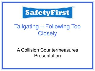 Tailgating – Following Too Closely