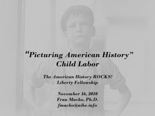 """ Picturing American History"" Child Labor"