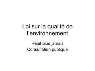 Loi sur la qualité de l'environnement
