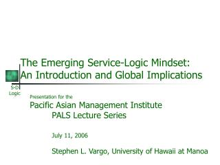 The Emerging Service-Logic Mindset: An Introduction and Global Implications