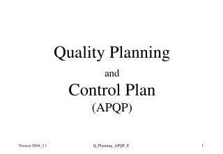 Quality Planning and Control Plan  (APQP)