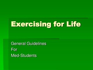 Exercising for Life