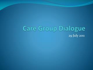 Care Group Dialogue