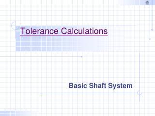 Tolerance Calculations