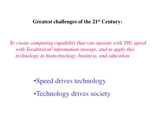 Greatest challenges of the 21st Century: