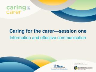Caring for the carer�session one