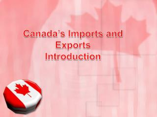 Canada's Imports and Exports Introduction
