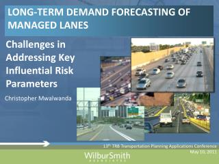LONG-TERM DEMAND FORECASTING OF MANAGED LANES