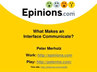 What Makes an  Interface Communicate?
