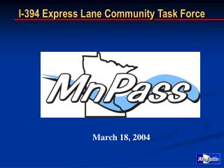 I-394 Express Lane Community Task Force