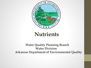 Nutrients            Water Quality Planning Branch         Water Division
