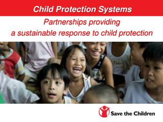 Partnerships providing a sustainable response to child protection