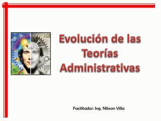 Evoluci�n de las Teor�as Administrativas