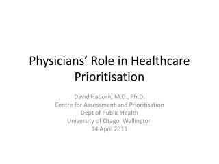 Physicians' Role in Healthcare Prioritisation