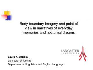 Laura A. Cariola Lancaster University Department of Linguistics and English Language