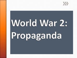 World War 2: Propaganda