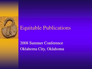 Equitable Publications