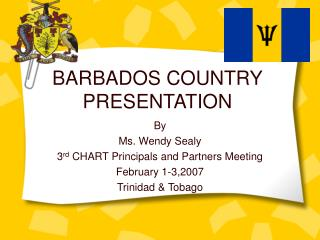BARBADOS COUNTRY PRESENTATION