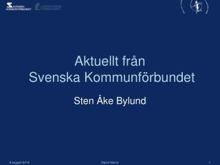 Aktuellt från  Svenska Kommunförbundet