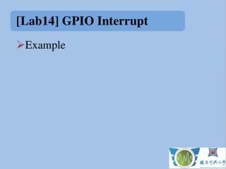 [ Lab14] GPIO Interrupt