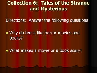 Collection 6:  Tales of the Strange and Mysterious