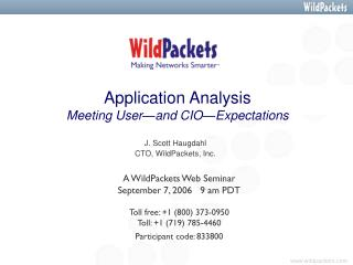 Application Analysis Meeting User—and CIO—Expectations