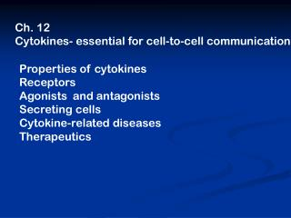 Ch. 12 Cytokines- essential for cell-to-cell communication