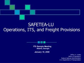 SAFETEA-LU  Operations, ITS, and Freight Provisions