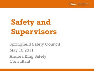 Safety and Supervisors