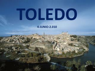 TOLEDO 4-JUNIO-2.010