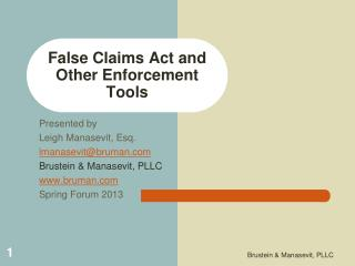 False Claims Act and Other Enforcement Tools