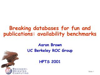 Breaking databases for fun and publications: availability benchmarks