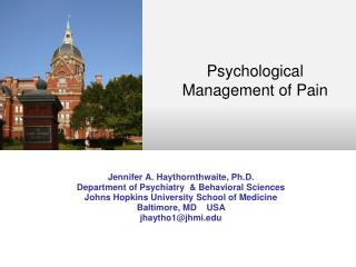 Jennifer A. Haythornthwaite, Ph.D. Department of Psychiatry   &  Behavioral Sciences