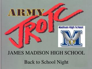 JAMES MADISON HIGH SCHOOL Back to School Night