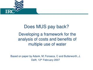 Does MUS pay back?