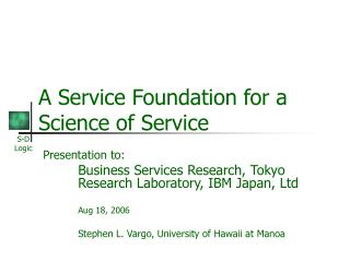 A Service Foundation for a Science of Service
