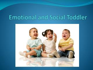 Emotional and Social Toddler