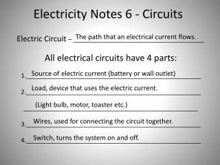 Electricity Notes 6 - Circuits