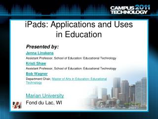 iPads: Applications and Uses in Education