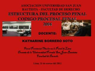 ASOCIACION UNIVERSIDAD SAN JUAN BAUTISTA – FACULTAD DE DERECHO