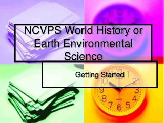 NCVPS World History or Earth Environmental Science