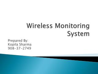 Wireless Monitoring System