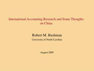 International Accounting Research and Some Thoughts on China