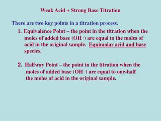 Weak Acid + Strong Base Titration