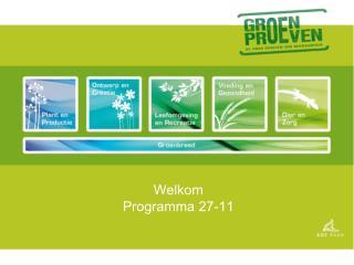 Welkom Programma 27-11