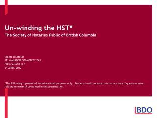 Un-winding the HST*