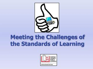 Meeting the Challenges of the Standards of Learning